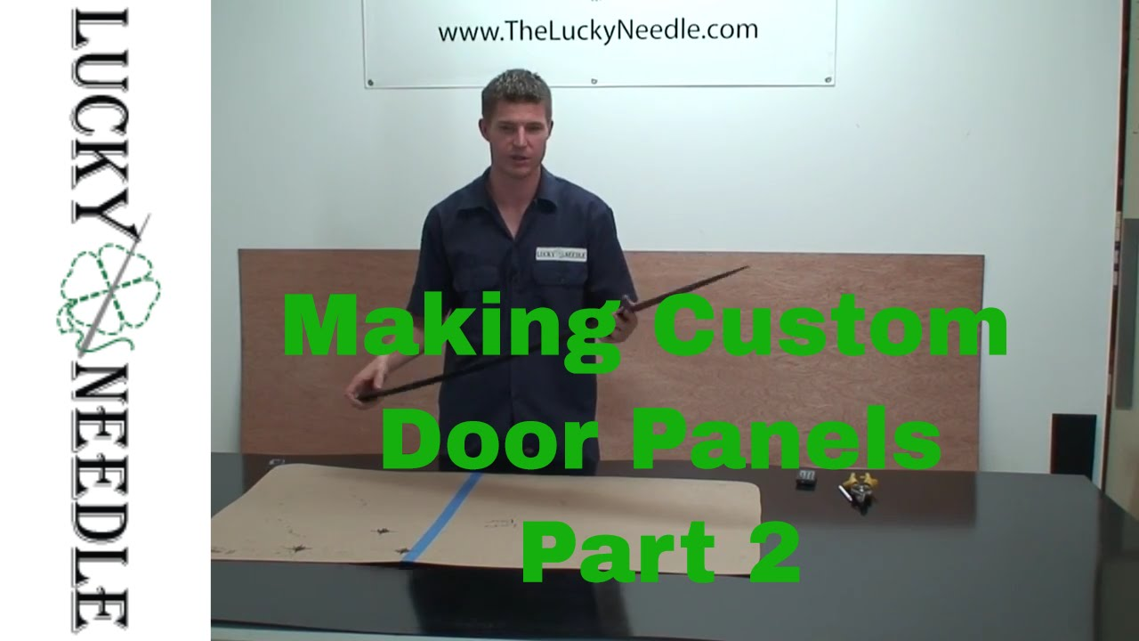 automotive upholstery making custom door panels part 2 types of panel board youtube. Black Bedroom Furniture Sets. Home Design Ideas