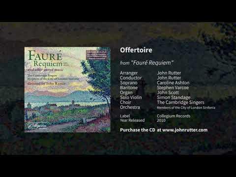 Offertoire - John Rutter, Caroline Ashton, Stephen Varcoe, Simon Standage, Cambridge Singers