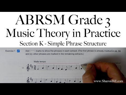 ABRSM Grade 3 Music Theory Section K Simple Phrase Structure With Sharon Bill