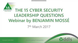 Webinar: The 15 Cyber Security Questions Executives Should Ask to Protect their Businesses