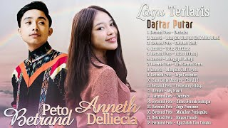 Anneth & Betrand Peto Full Album 2021 - Lagu Indonesia Terbaru 2021