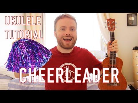 Cheerleader - Omi (Ukulele Tutorial)