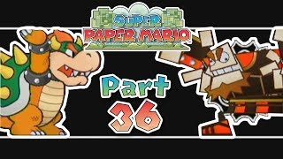 Super Paper Mario: Part 36 - The Impending Darkness!