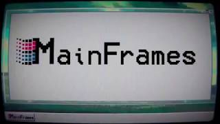 MainFrames-Trailer
