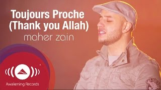 maher zain toujours proche français always be there official lyric video