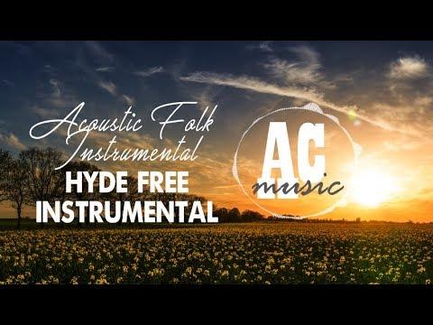 Hyde Free Instrumentals - Acoustic Folk Instrumental (No Copyright Music)