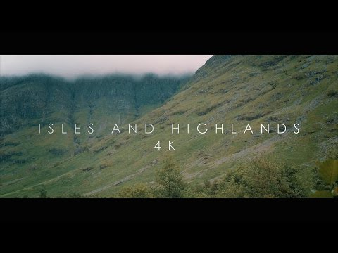 Isles and Highlands (4K)