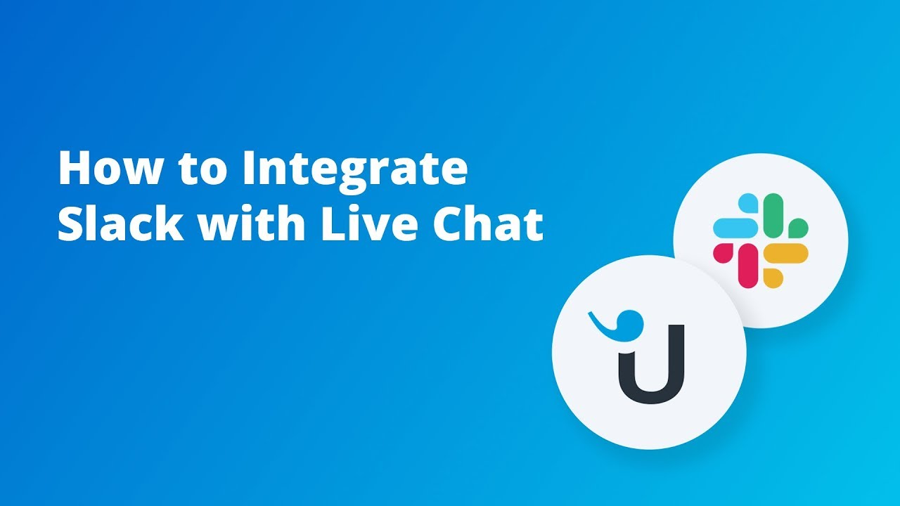 How to Integrate Slack With Live Chat