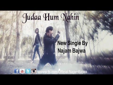 Judda Hum Nahin | Najam Bajwa |