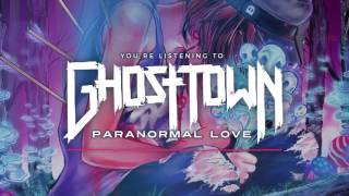 Ghost Town: Paranormal Love [NEW]