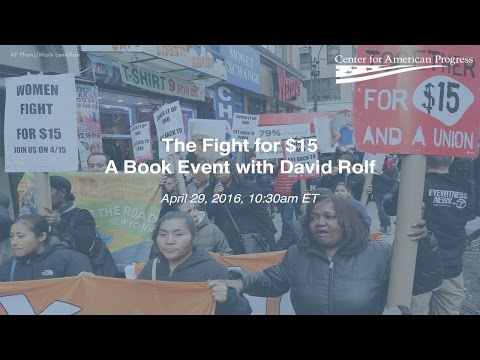 The Fight for $15:  A Book Event with David Rolf