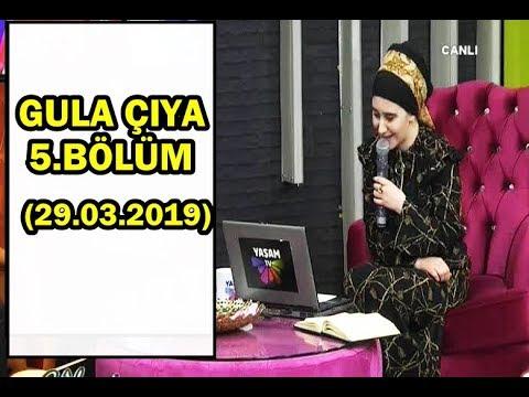 GULA ÇIYA - 5.BÖLÜM (29.03.2019 - CUMA) YAŞAM TV
