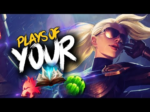 Your Plays Episode #28 | League of Legends
