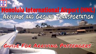 Honolulu International Airport (HNL) – Arrivals and Ground Transportation options to Waikiki Hotels