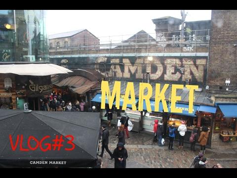 Camden Market, c'est la vie - VLOG#3