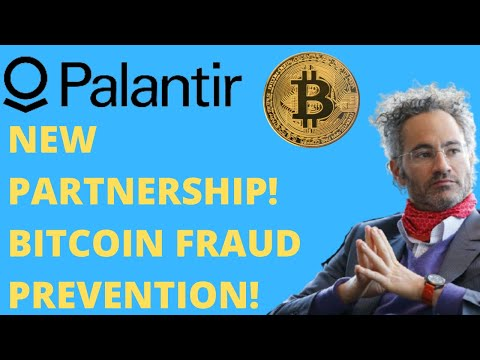 PALANTIR BITCOIN FRAUD PREVENTION! - New Partnership! - (Pltr Stock Analysis)
