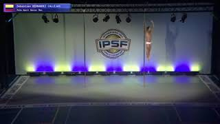 Senior Men Sebastian Hernandez of Colombia - Finals 8th 2017 World Pole Sports Championships