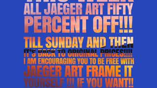 This Week all Jaeger Art fifty Percent Off!!!