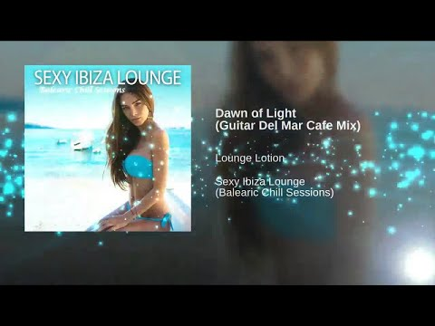 Sexy Ibiza Lounge - Balearic Buddha Cafe Chill Out Sessions Del Mar ▶by Chill2Chill