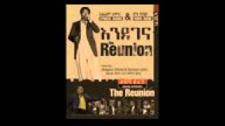 New Ethiopian Music Ephrem Tamiru  Neyelegn The Reunion 2015 Mobile