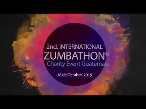 2ND INTERNATIONAL ZUMBATHON® CHARITY EVENT GUATEMALA