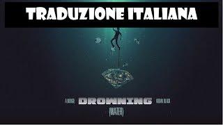A Boogie Wit Da Hoodie - Drowning ft. Kodak Black [Traduzione Italiana]