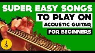 Super Easy Songs To Play On Acoustic Guitar For Beginners Without Capo |