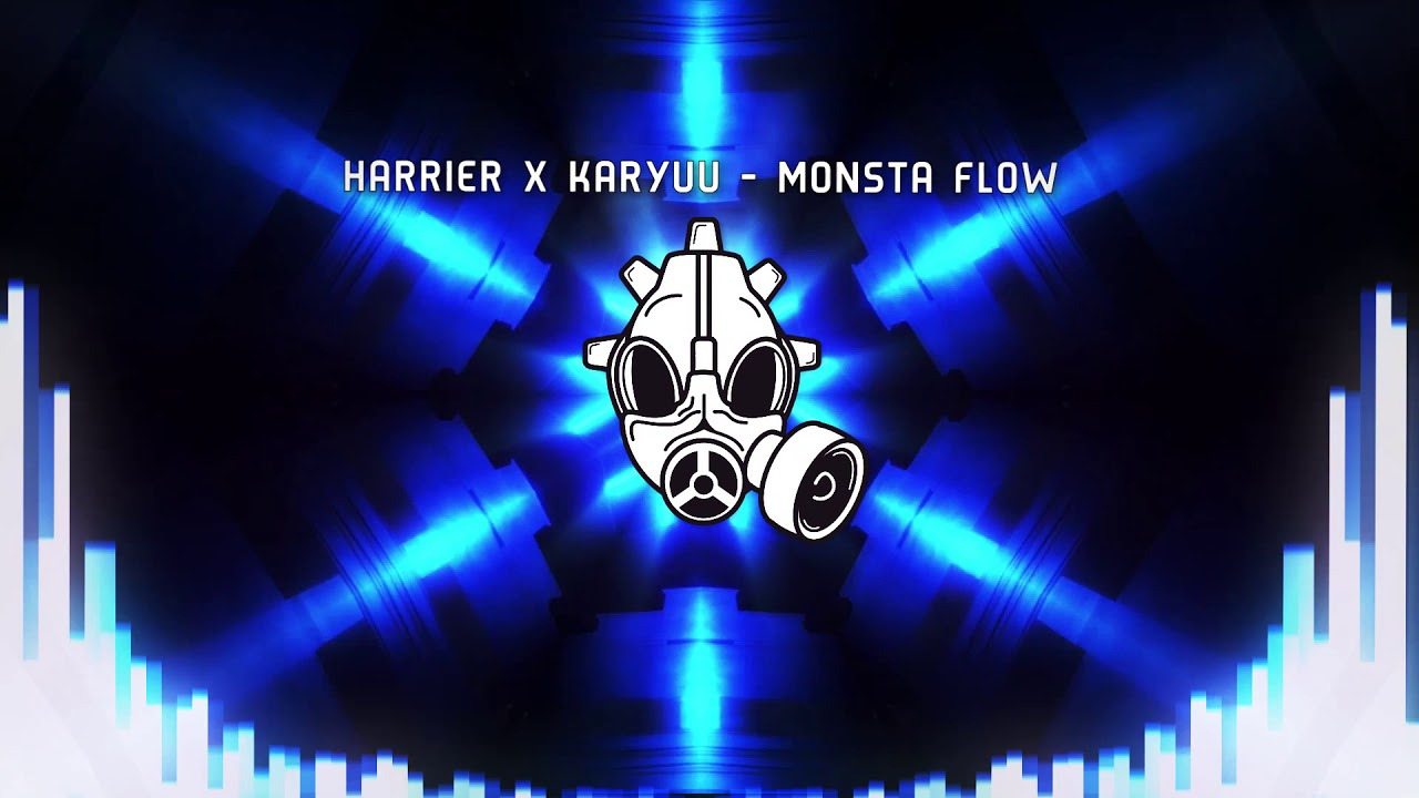 [Dubstep] Harrier x Karyuu - Monsta Flow