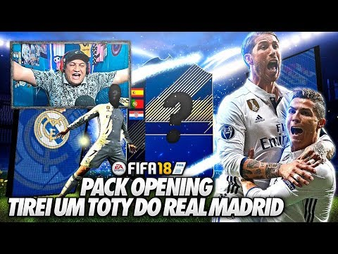 MITEI DEMAIS!!! TIREI UM TOTY DO REAL MADRID - PACK OPENING FIFA 18 ULTIMATE TEAM