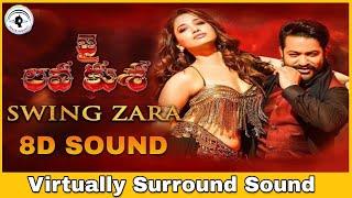 Swing Zara   8D Audio Song   Jai Lava Kusa   Bass Boosted   Telugu 8D Songs