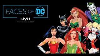 NYX Professional Makeup x DC Comics presents #FACESOFDC