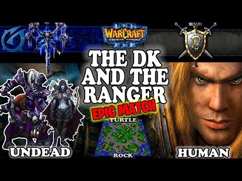 Grubby   Warcraft 3 TFT   1.30   UD v HU on Turtle Rock - The DK and The Ranger