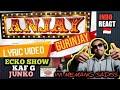 Ecko Show Feat Kaf G Junko Anjay Gurinjay Lyric  Demo Version Indoreact Mantul  Mp3 - Mp4 Download