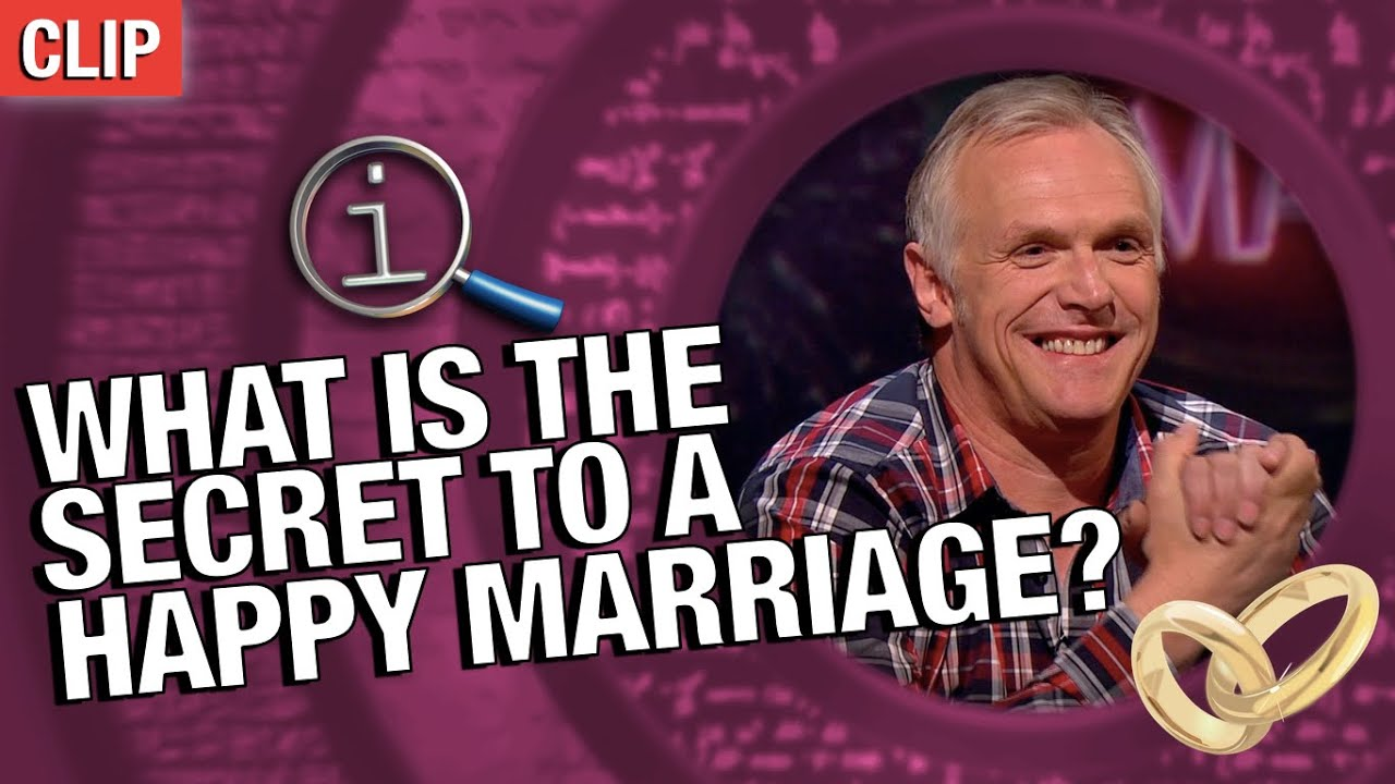QI   What Is The Secret To A Happy Marriage?