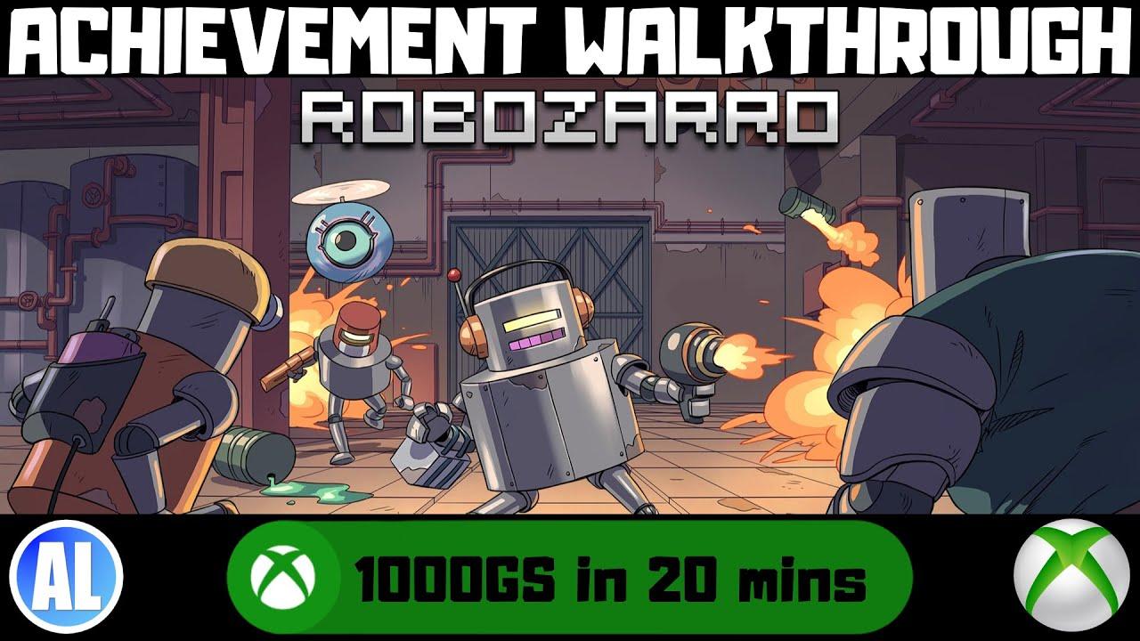 Robozarro (Xbox One) Achievement Walkthrough