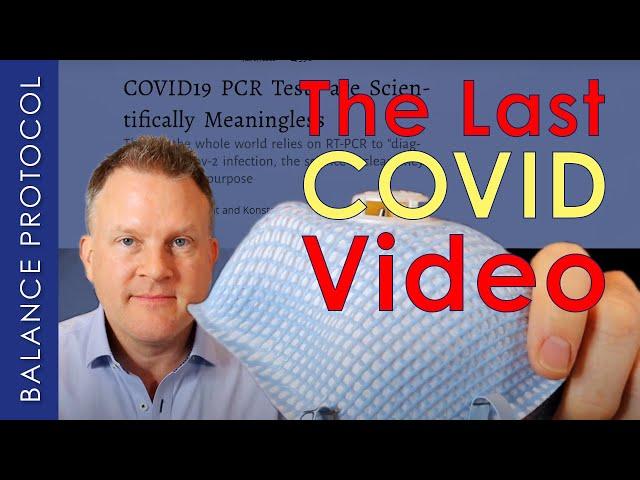 The Last COVID Video