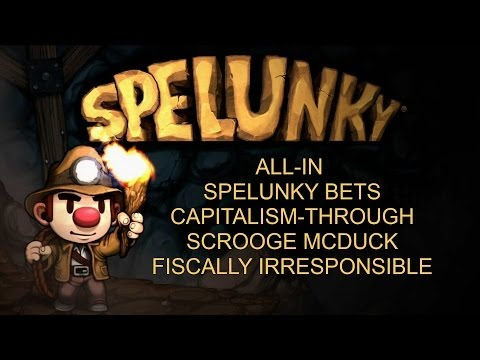 Spelunky: The Richest Man in the World