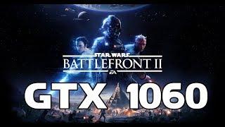 Star Wars: Battlefront II Beta - GTX 1060 (6Gb)   i7 6700k Benchmark Ultra Settings