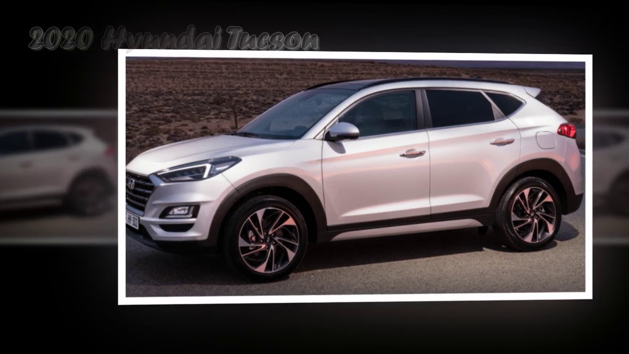2020 Hyundai Tucson Youtube