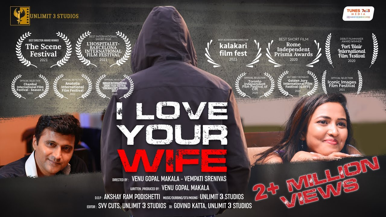 I LOVE YOUR WIFE - English Short Film 2019 | Directed By Venu Gopal Makala & Vempati Srenivas