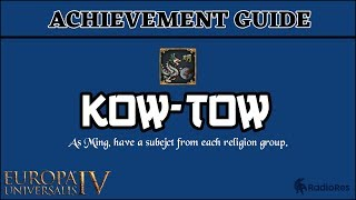 EU4 Achievement Guide - Kow-Tow | Ming | Achievement Speedrun Tutorial