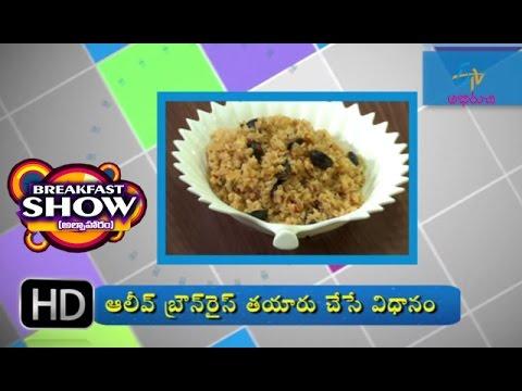 Olive Brown Rice | Breakfast Show | 23rd October 2016 | బ్రేక్ ఫాస్ట్ షో | Full Episode
