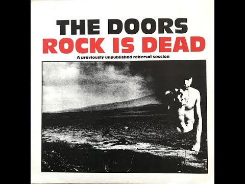 The Doors Rock Is Dead Youtube
