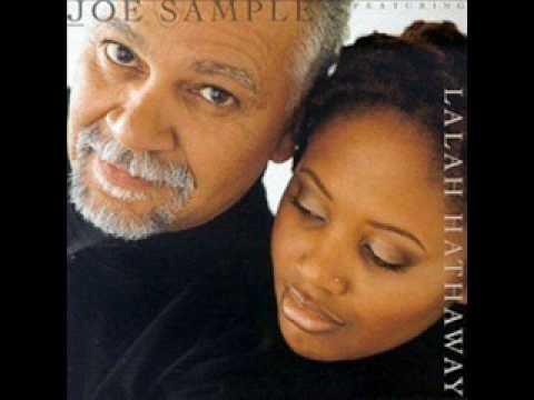 Joe Sample & Lalah Hathaway - For All We Know