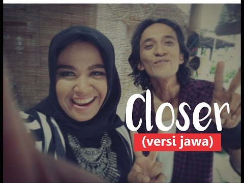 closer -The Chainsmokers ft. Halsey (versi Jawa )