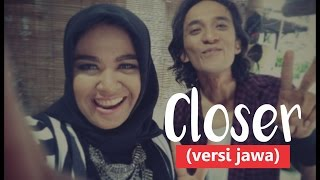 closer -The Chainsmokers ft. Halsey (versi Jawa ) Video