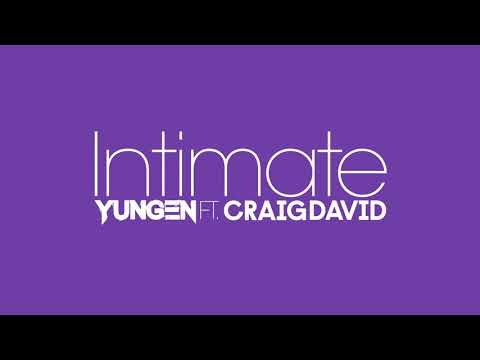 Yungen - Intimate feat. Craig David (Official Audio)