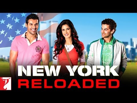 New York - RELOADED | John Abraham | Katrina Kaif | Neil Nitin Mukesh