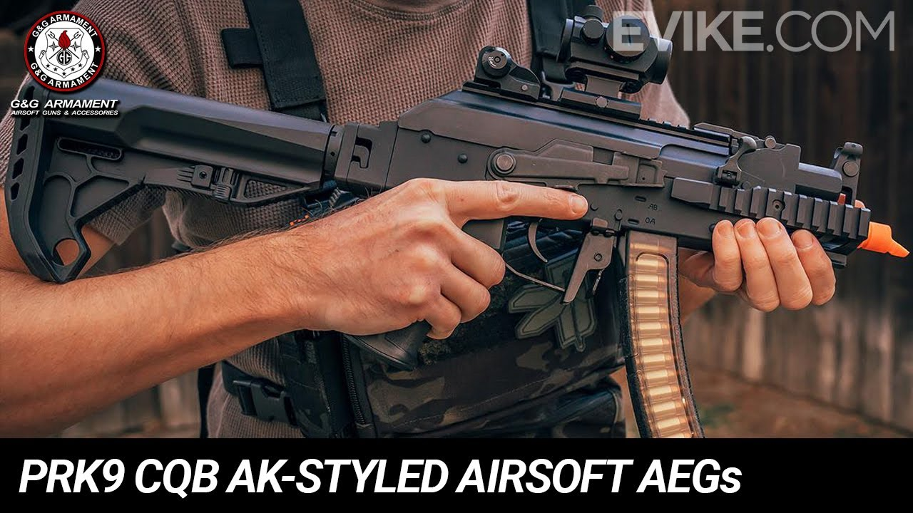 G&G PRK9 CQB AK-Styled Airsoft AEGs - Review
