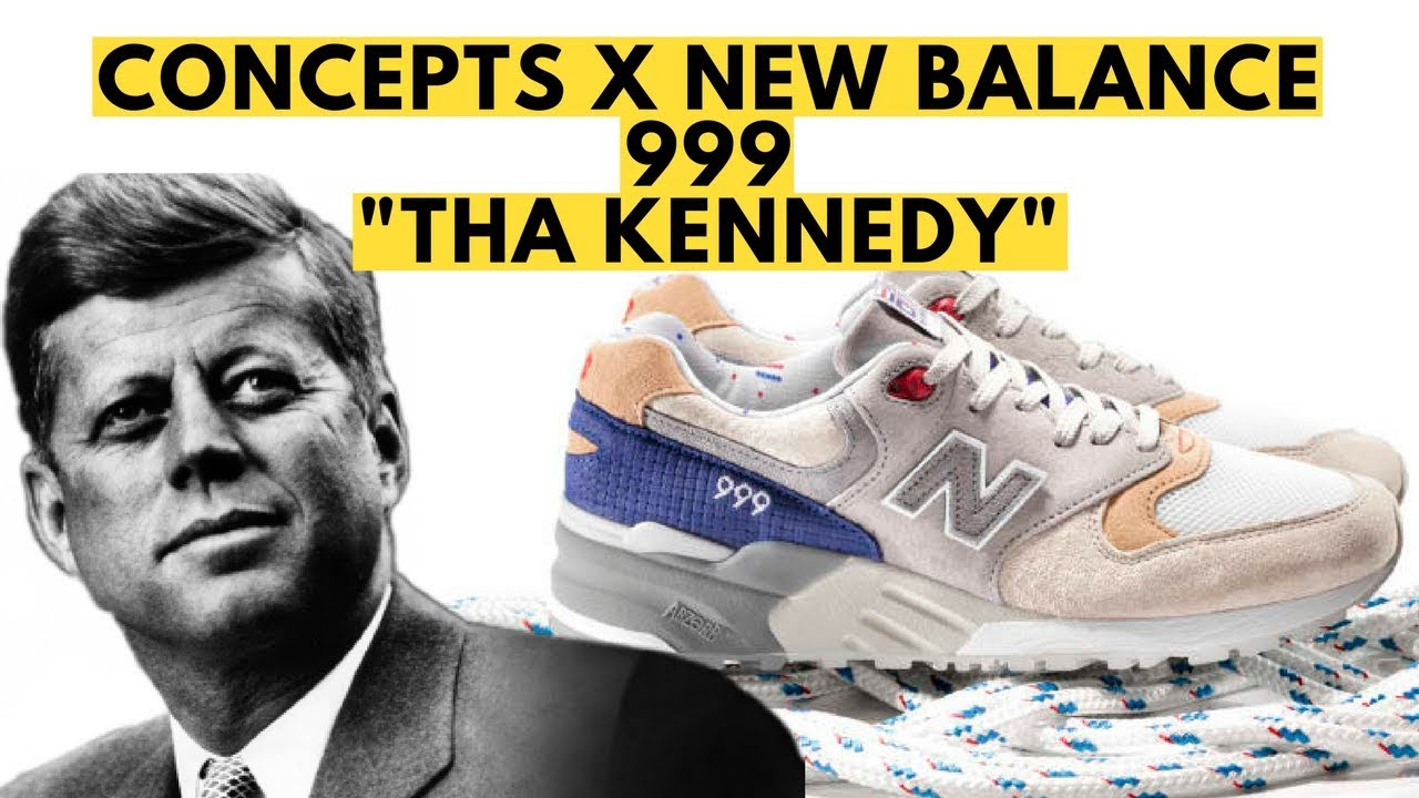 more photos cd0e4 42174 OG New Balance 999 The Kennedy by Concepts Complex Con Unboxing and Review,  Link to John F Kennedy